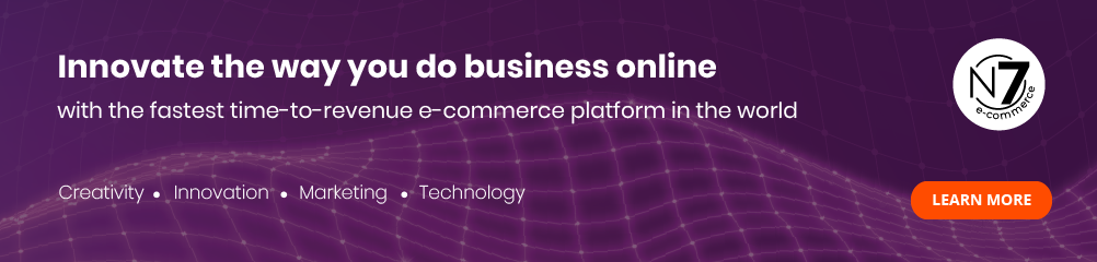 Innovate the way you do business online with N7